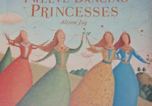 The Twelve Dancing Princesses by Alison Jay